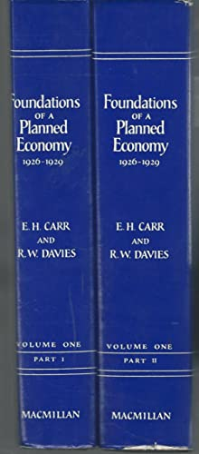 Foundations of a Planned Economy, 1926-1929 Volume I; Part 1 & II: A History Fo Soviet Russia )...