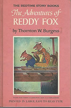 The Adventures of Reddy Fox (Bedtime Story-Books: Burgess, Thornton W.