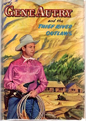 Gene Autry and the Thief River Outlaws: Autry, Gene) Hamilton,
