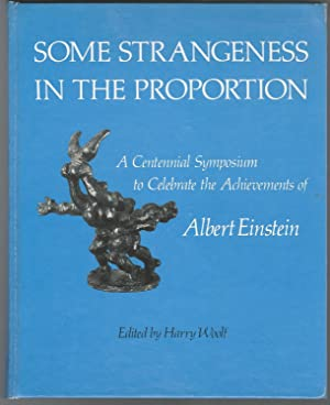 Some Strangeness in the Proportion: A Centennial: Einstein, Albert) Woolf,
