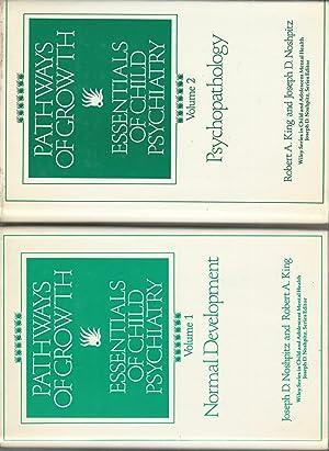 Pathways of Growth: Essentials of Child Psychiatry.: Noshpitz, Joseph D.&