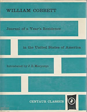 Journal Of A Year's Residence In The United States Of America (Centaur Classics Series)): ...