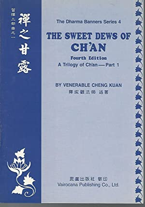 The Sweet Dews of Ch'an:A Trilogy of: Cheng Kuan (Venerable)
