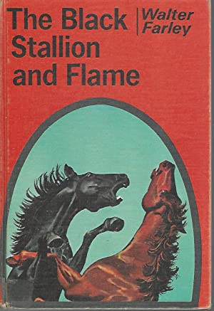 The Black Stallion and Flame: Farley, Walter