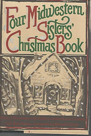 Four Midwestern Sisters' Christmas Book: Burkhalter, Holly J;