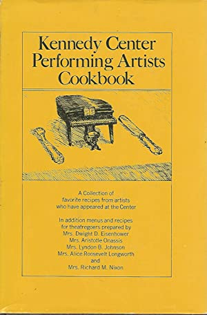Kennedy Center Performing Artists Cookbook: Pincus, Ann Terry