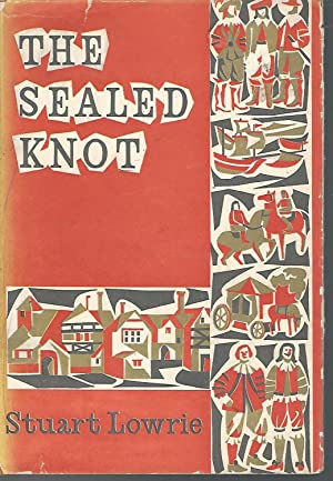 The Sealed Knot: Lowrie, Stuart