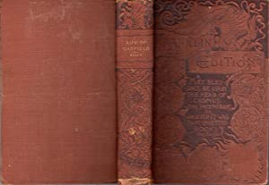 Life of President Garfield: The Complete Record of a Wonderful Career, Which, By Native Energy and ...