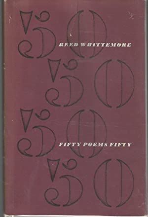 Fifty Poems Fifty (Signed First Edition): Whittemore, Reed