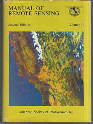 Manual of Remote Sensing: Volume II: Interpretation and Applicationss: Colwell, Robert N. (editor)