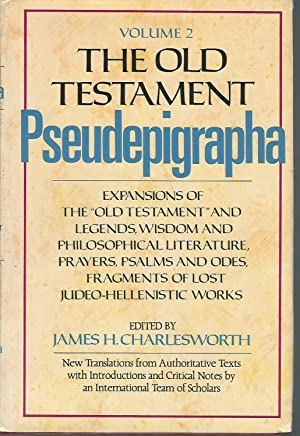 The Old Testament Pseudepigrapha, Volume 2: Expansions: Charlesworth, James H.