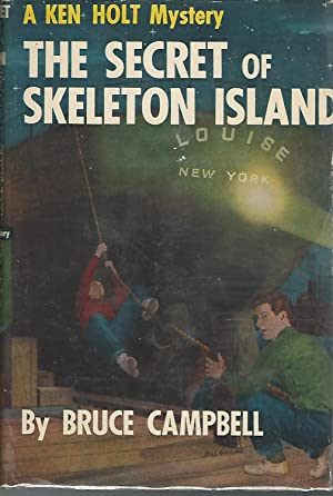 The Secret of Skeleton Island (Ken Holt Series, #1: Campbell, Bruce