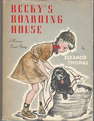 Becky's Boarding House: A Brownie Scout Story: Thomas, Eleanor