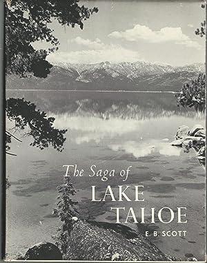 The Saga of Lake Tahoe; a Complete: Scott, E.B. (Edward