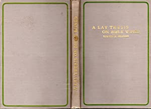 A Lay Thesis on Bible Wines: Emerson, Edward R.
