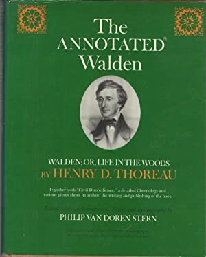 The Annotated Walden: Walden; or, Life in the Woods: Thoreau, Henry David) Stern, Philip Van Doren ...