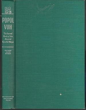 Popol Vuh, The Sacred Book of the: Goetz, Delia; Morley,