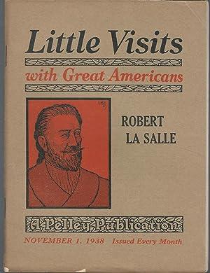 Little Visits with Great Americans: Robert La: La Salle, Robert