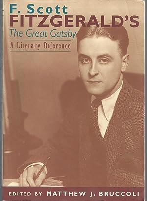 F. Scott Fitzgerald's The Great Gatsby: A: Fitzgerald, F. Scott