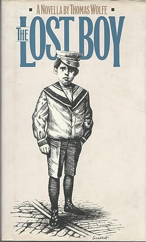 The Lost Boy: A Novella: Wolfe, Thomas) Clark,