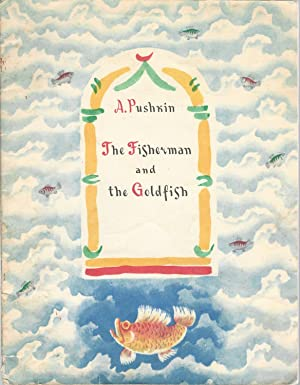 The Fisherman and the Goldfish: Pushkin, Aleksandr Sergeevich