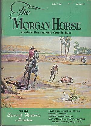 The Morgan Horse: Volume XXX, No. 7: Unknown Editor
