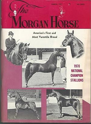 The Morgan Horse: Volume XXXI, No. 3: Unknown Editor