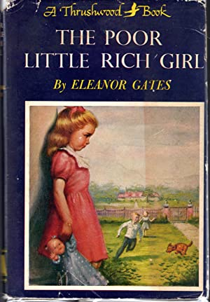 The Poor Little Rich Girl: Gates, Eleanor