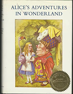 Alice's Adventures in Wonderland (125th Anniversary Edition): Carroll, Lewis Pseud.(Dogdson,