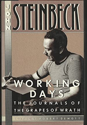 Working Days:: The Journals of The Grapes: Steinbeck, John (John