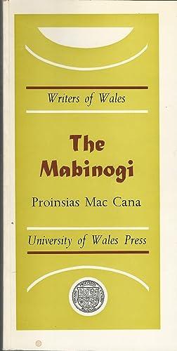 The Mabinogi (Writers of Wales Series): Mac Cana, Proinsias