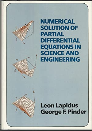 Numerical Solution of Partial Differential Equations in: Lapidus, Leon &