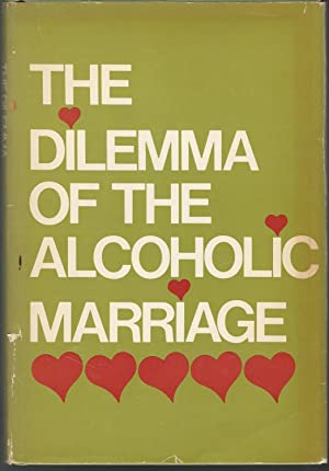 The Dilemma of the Alcoholic Marriage: Unknown) Al-Anon Family