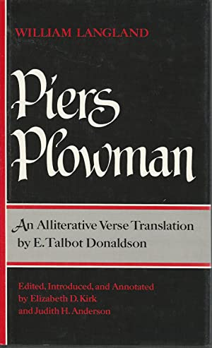 Piers Plowman: An Alliterative Verse Translation By: Langland, William) Donaldson,