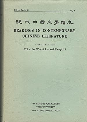 Readings in Contemporary Chinese Literature: Volume Two: Wu-Chi-Liu & Tien-yi
