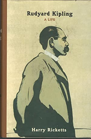 Rudyard Kipling: A Life: Kipling, Rudyard) Ricketts,
