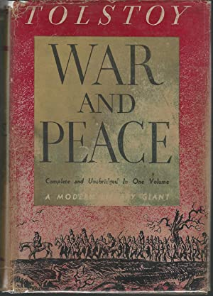 War and Peace: Tolstoy, Leo Nikolaievich