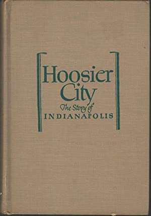 Hoosier City: The Story of Indianapolis (Cities: Nolan, Jeanette Covert