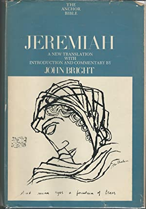 The Anchor Bible: Jeremiah (Volume 21 of: Bright, John