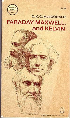 Faraday, Maxwell, and Kelvin (Science Study Series,: MacDonald, D. K.