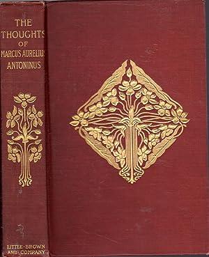 The Thoughts of the Emperor Marcus Aurelius: Antoninus, Marcus Aurelius)
