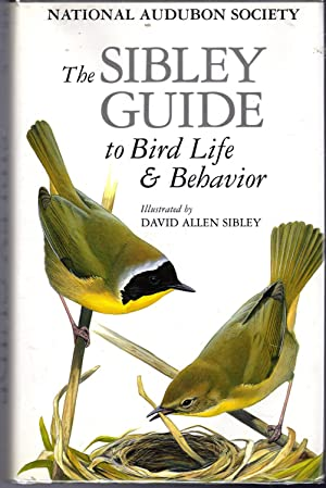 The Sibley Guide to Bird Life and: Elphick, Chris; Dunning,