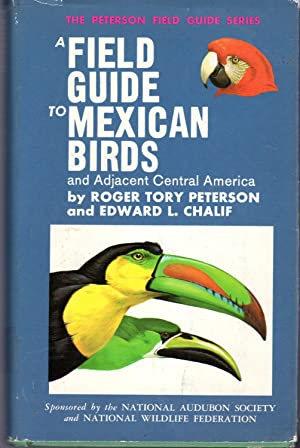 A Field Guide to Mexican Birds and: Peterson, Roger Tory