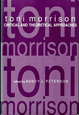 Toni morrison critical and theoretical approaches a morrison toni pseud