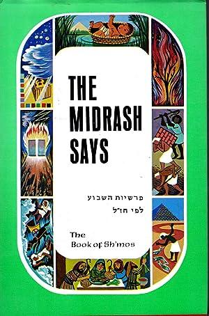 The Midrash Says: Volume II; The Book: Weissman, Moshe (Rabbi)