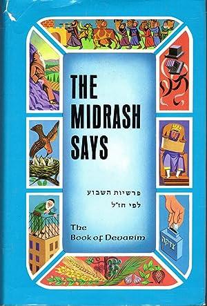 The Midrash Says: Volume 5: TThe Book: Weissman, Moshe (Rabbi)