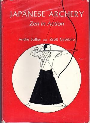 Japanese Archery: Zen in Action.: Sollier, Andre &