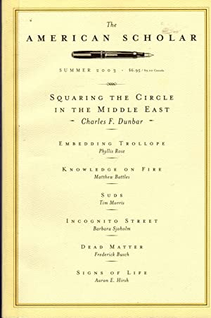 The American Scholar: Volume 72, NO.3 Summer,: Fadiman, Anne (Editor)