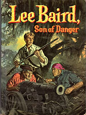 Lee Baird, Son of Danger (A Boy: Thomas, H.C.