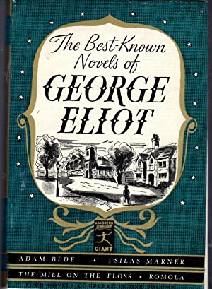 The Best-Known Novels of George Eliot: Adam: Eliot, George Pseud.)